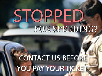 Stopped for Speeding? Contact Us Before You Pay Your Ticket